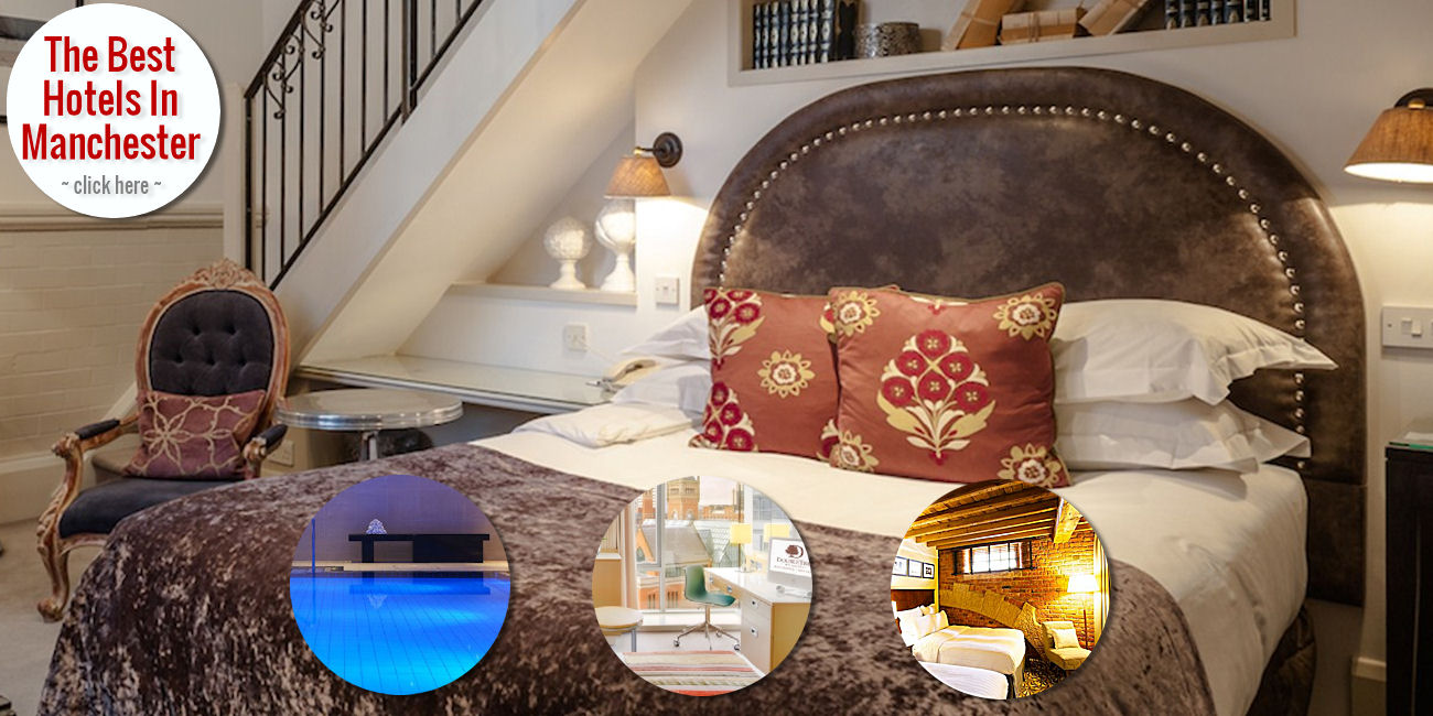 The best hotels in Manchester