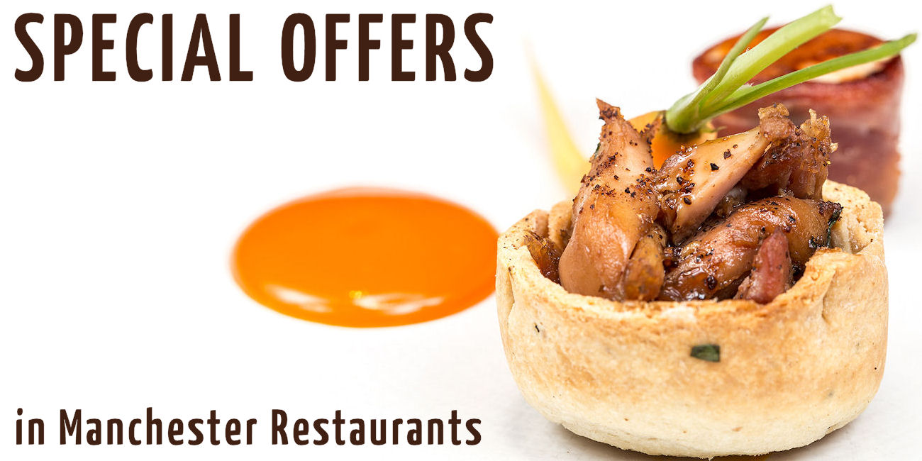 Special Offers in Manchester Restaurants