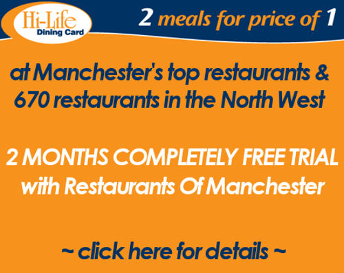 2 meals for the price of 1 in Manchester Restaurants